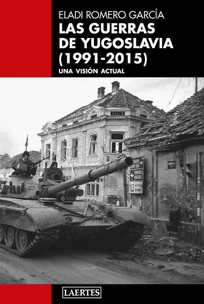 Guerras de yugoslavia,las 1991 2015