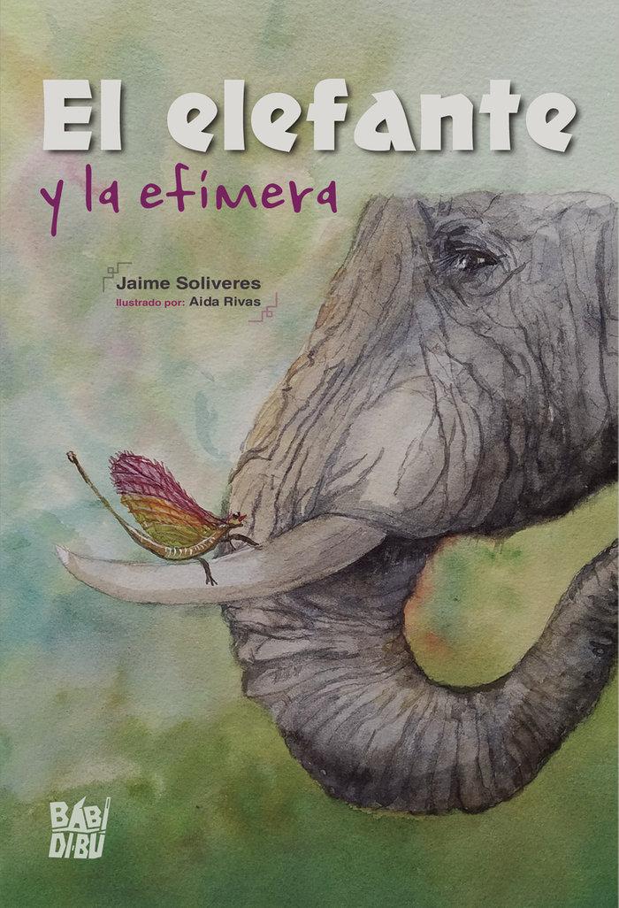 Elefante y la efimera,el