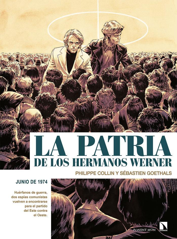Patria de los hermanos werner,la