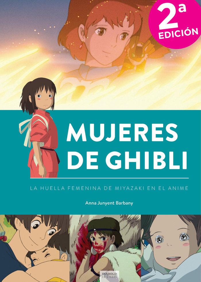 Mujeres de ghibli la huella femenina de miyazaki en anime