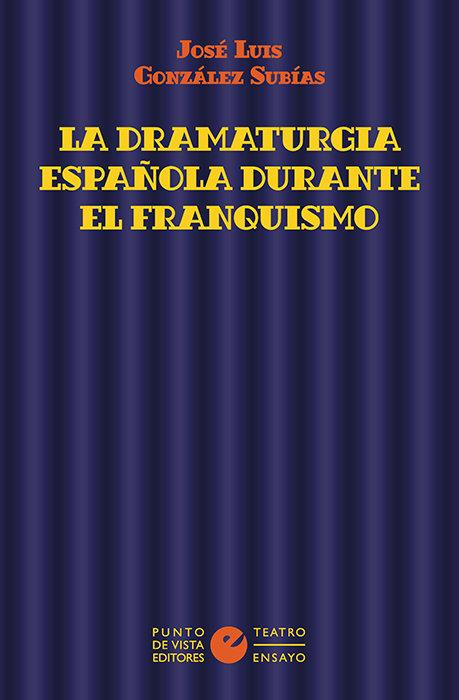 Dramaturgia española durante el franquismo