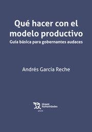 Que hacer con el modelo productivo