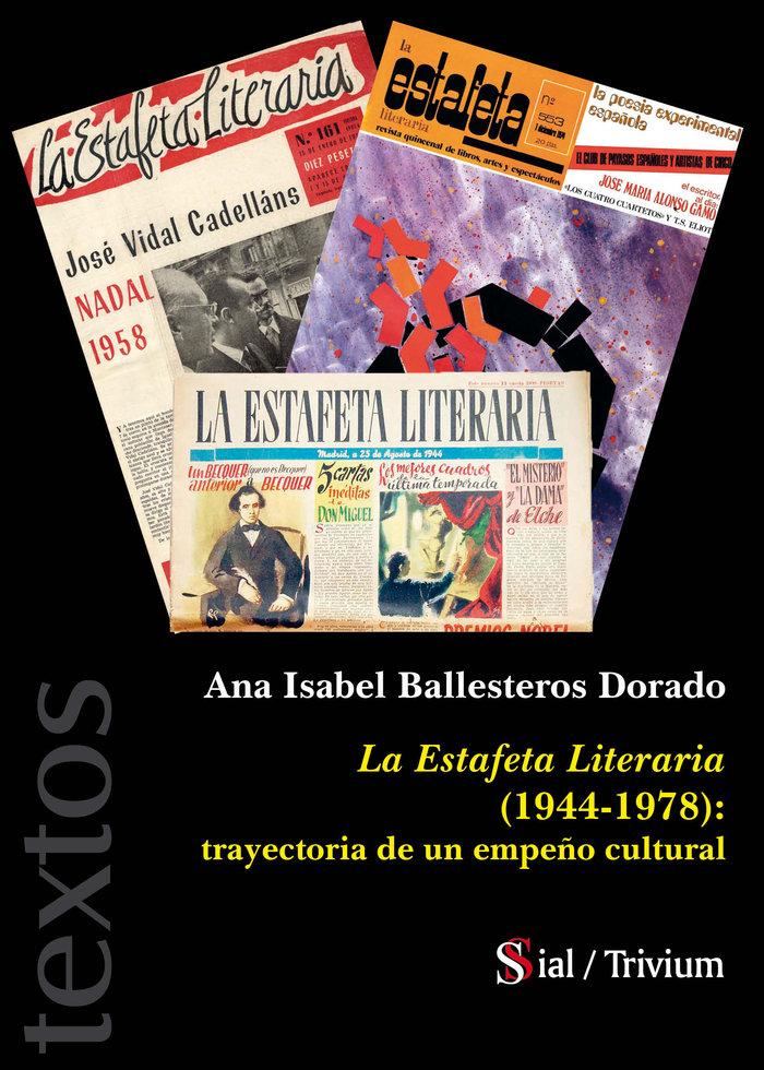 Estafeta literaria 1944 1978 trayectoria de un empeño,la
