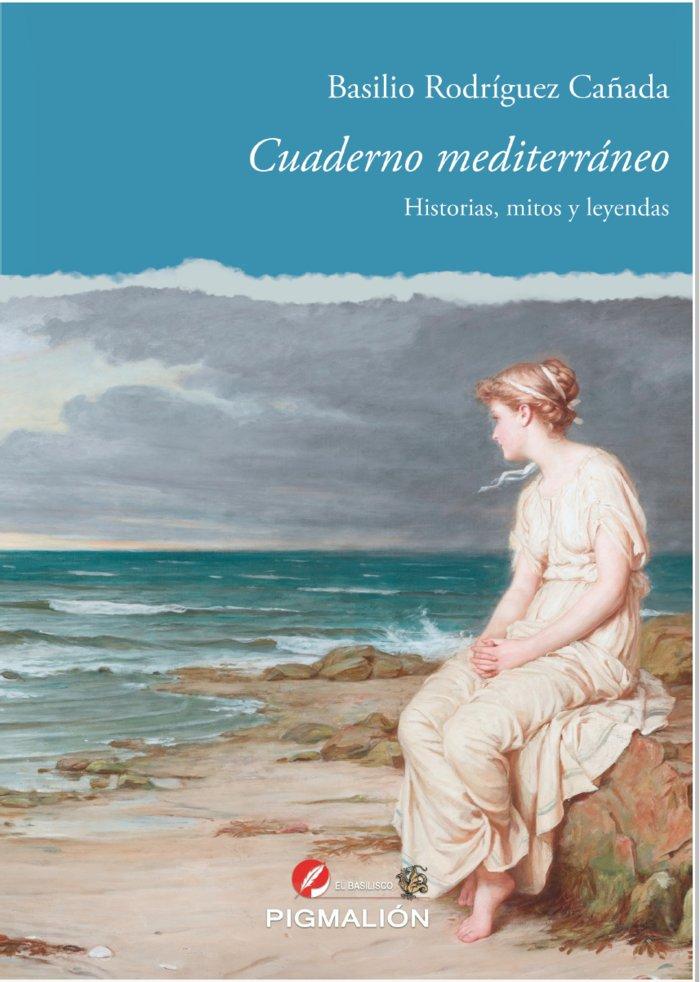 Cuaderno mediterraneo historias mitos y leyendas