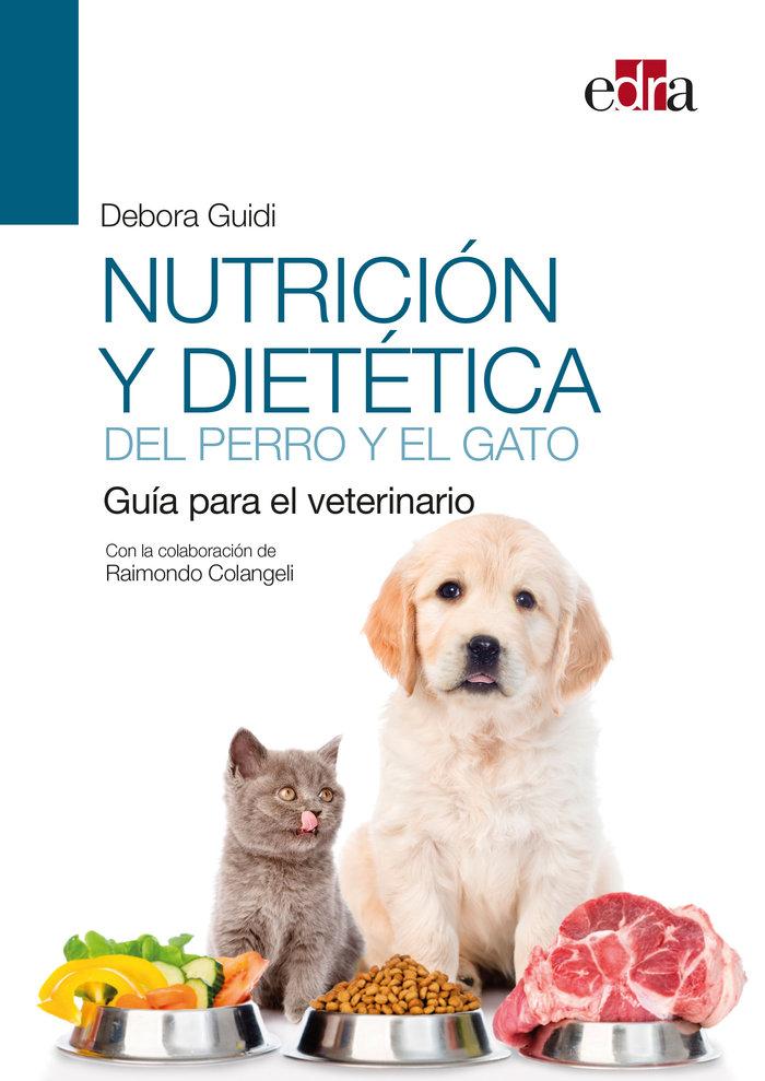 Nutricion y dietetica del perro y el gato. guia para el vete