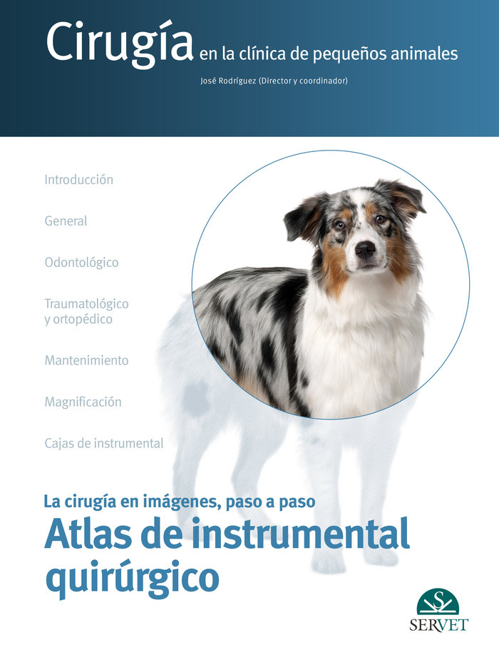 Cirugia en la clinica de pequeños animales atlas instruccio