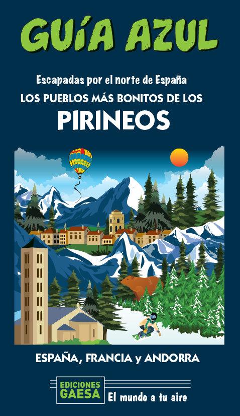 Pueblos mas bonitos de los pirineos,los