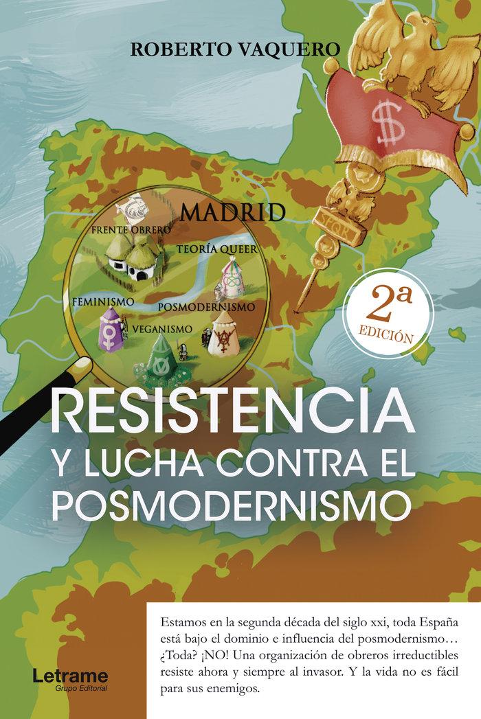 Resistencia y lucha contra el posmodernismo