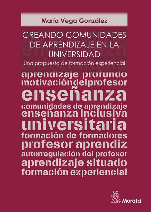 Creando comunidades de aprendizaje en la universidad. una pr