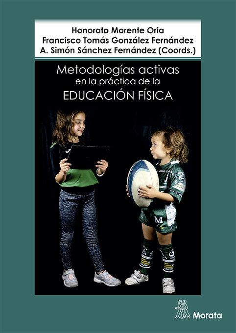 Metodologias activas en la practica de la educacion fisica