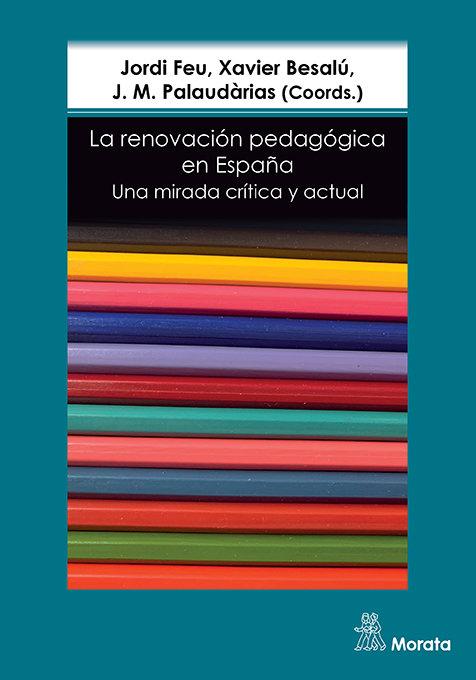 La renovacion pedagogica en españa una mi