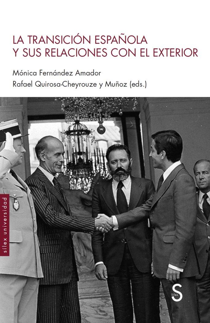 La transicion española y sus relaciones con el exterior