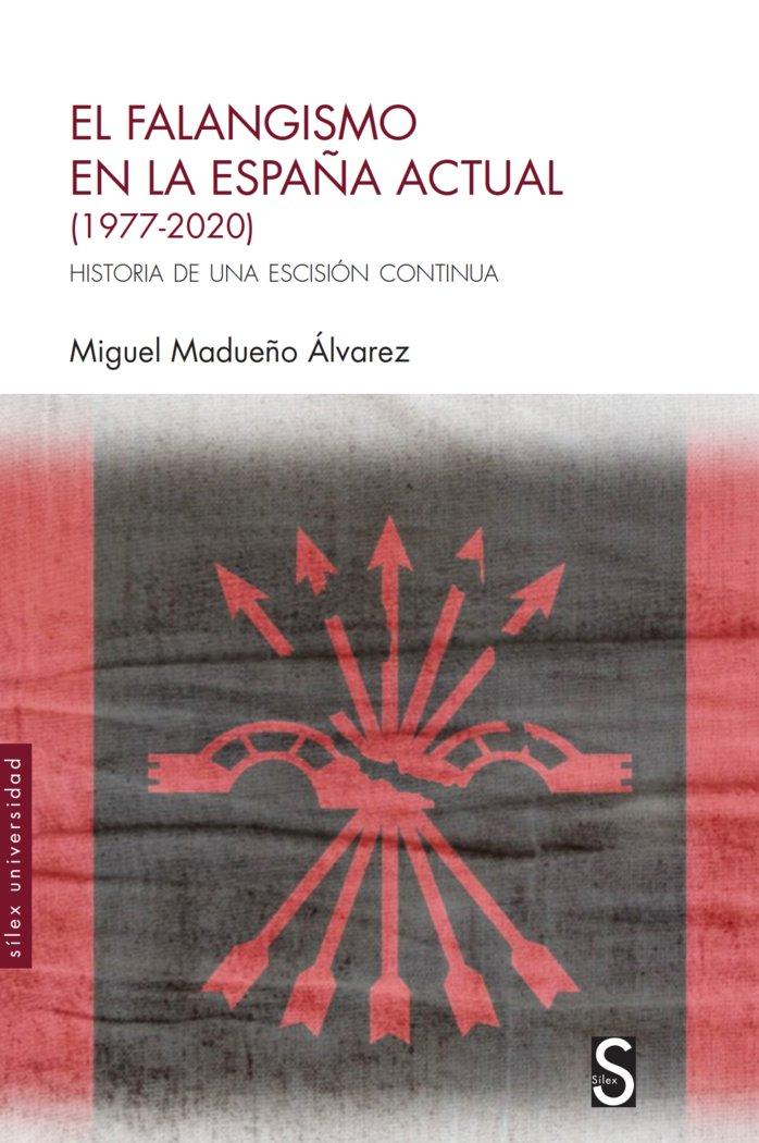 El falangismo en la españa actual 1977 20