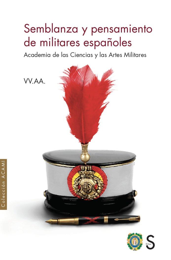 Semblanza y pensamiento de militares españoles