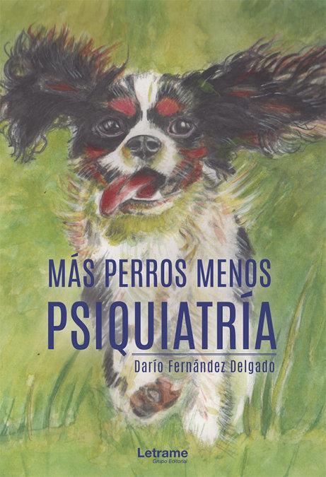 Mas perros menos psiquiatria