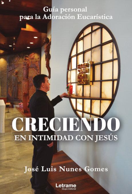 Creciendo en intimidad con jesus