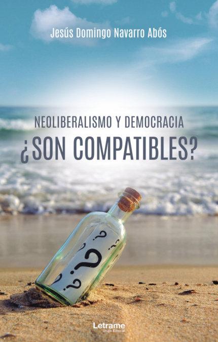 Neoliberalismo y democracia son compatibles