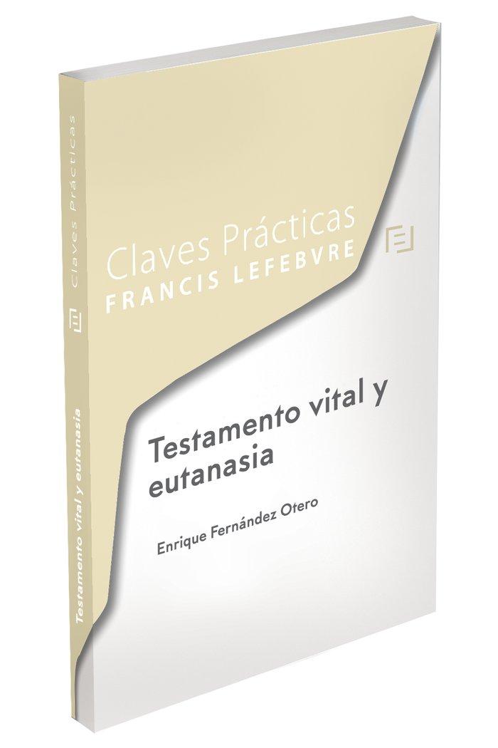 Testamento vital y eutanasia