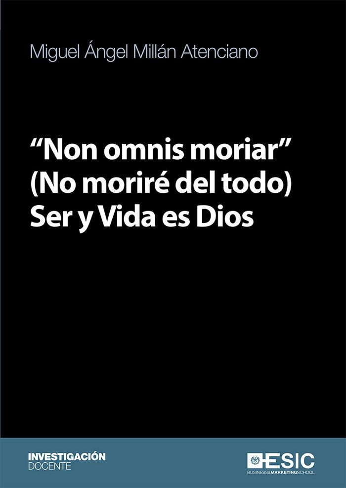 Non omnis moriar no morire del todo ser