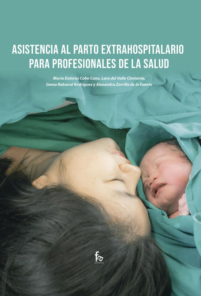 Asistencia al parto extrahospitalario para profesionales