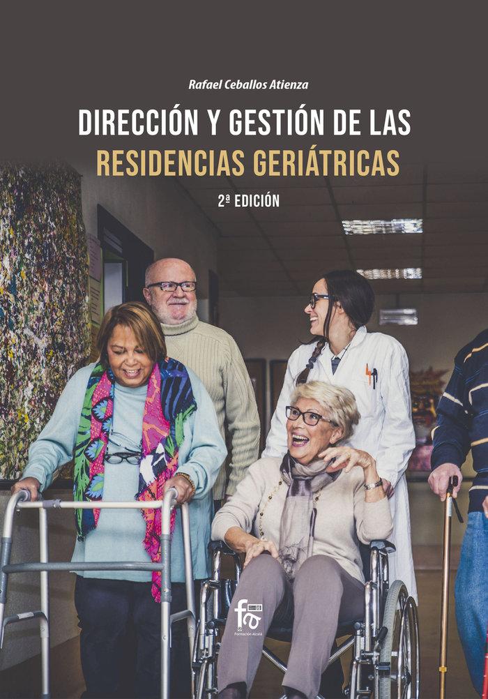 Direccion y gestion de las residencias geriatricas 2ªed