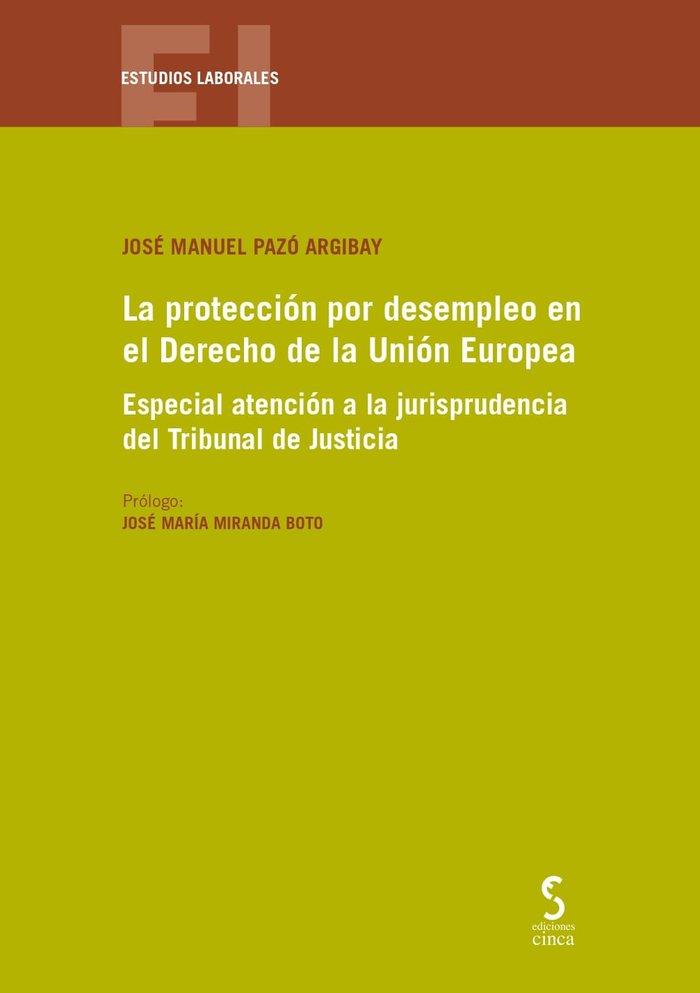Proteccion por desempleo en el derecho de la union europea