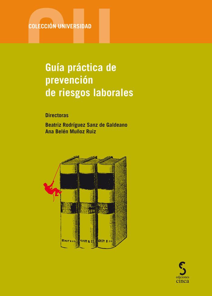 Guia practica de prevencion de riesgos laborales