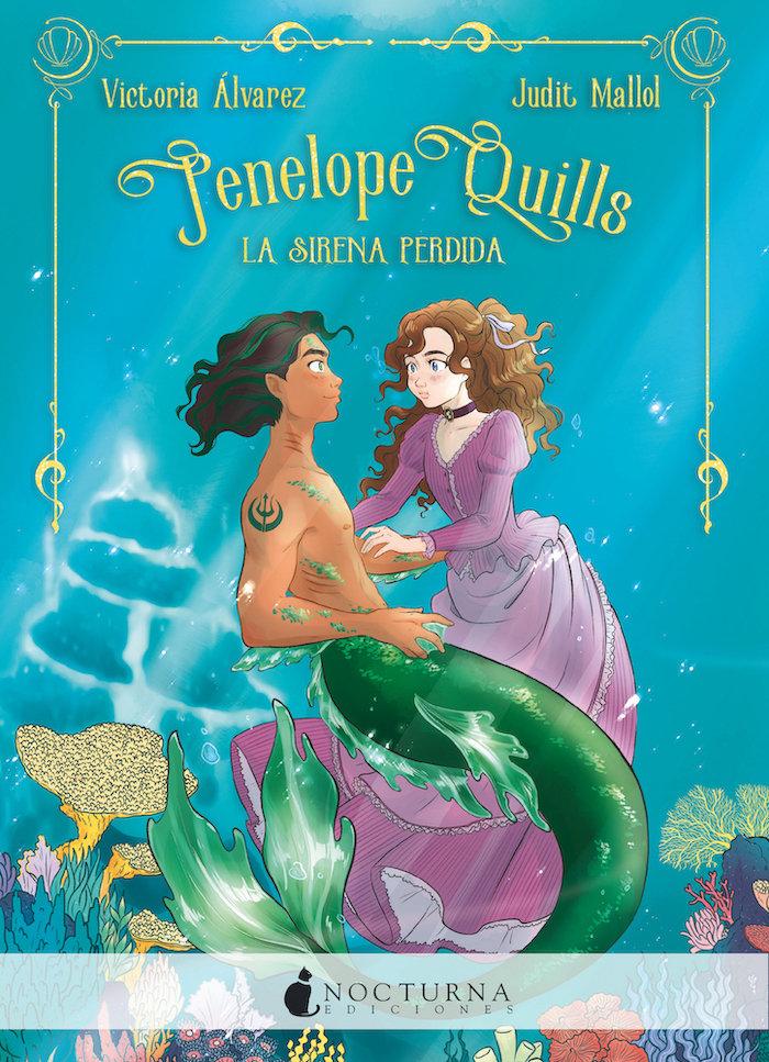 Penelope quills la sirena perdida