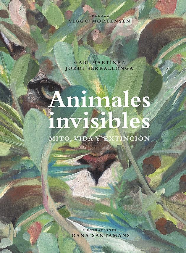 Animales invisibles mito vida y extincion