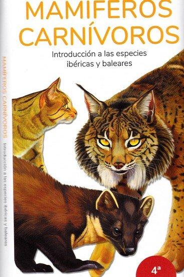 Mamiferos carnivoros introduccion a las especies ibericas