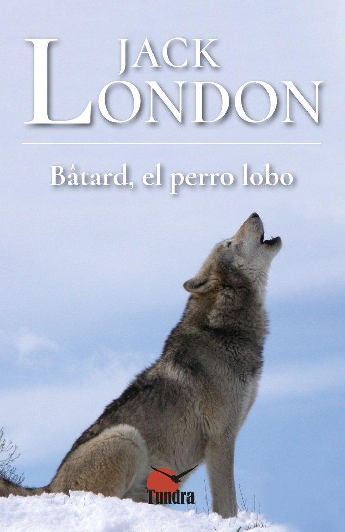 Batard el perro lobo