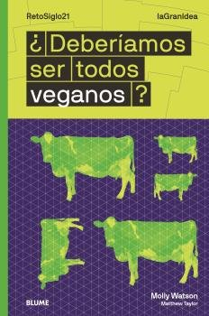 Lagranidea deberiamos ser todos veganos