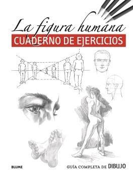 Guia completa de dibujo figura humana ejer