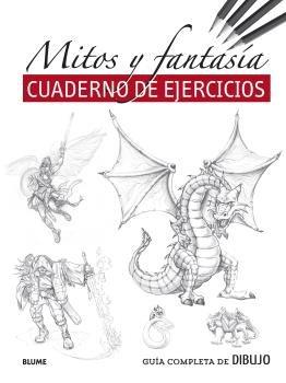 Guia completa de dibujo mitos y fantasia