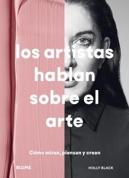 Artistas hablan sobre el arte