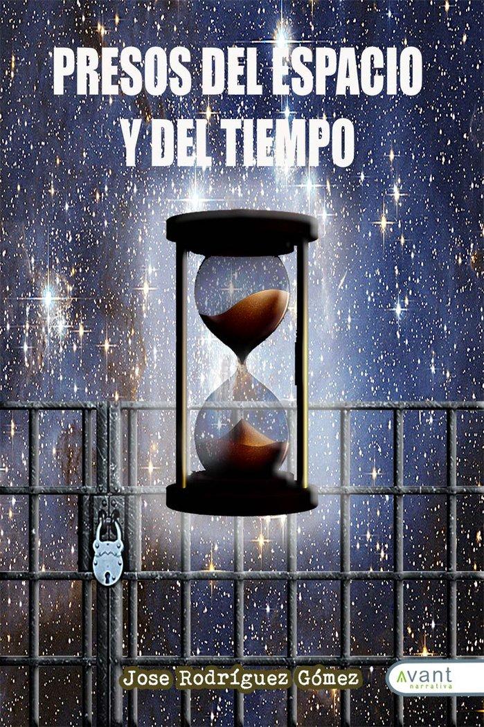 Presos del espacio y del tiempo