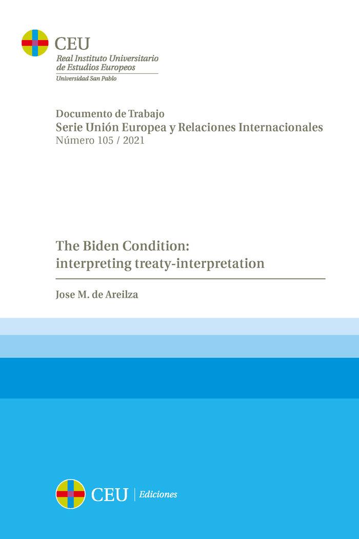 The biden condition interpreting treaty i
