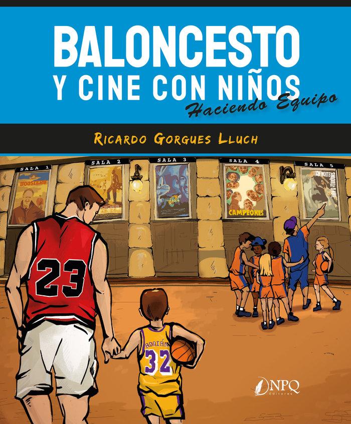Baloncesto y cine con niños