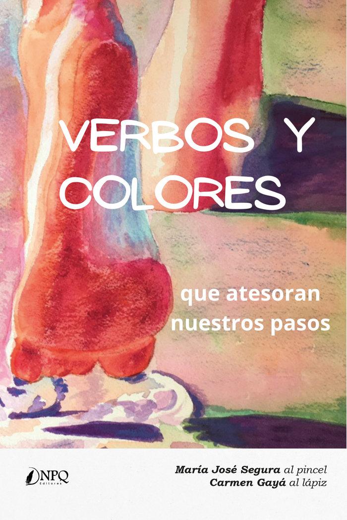 Verbos y colores que atesoran nuestros pasos