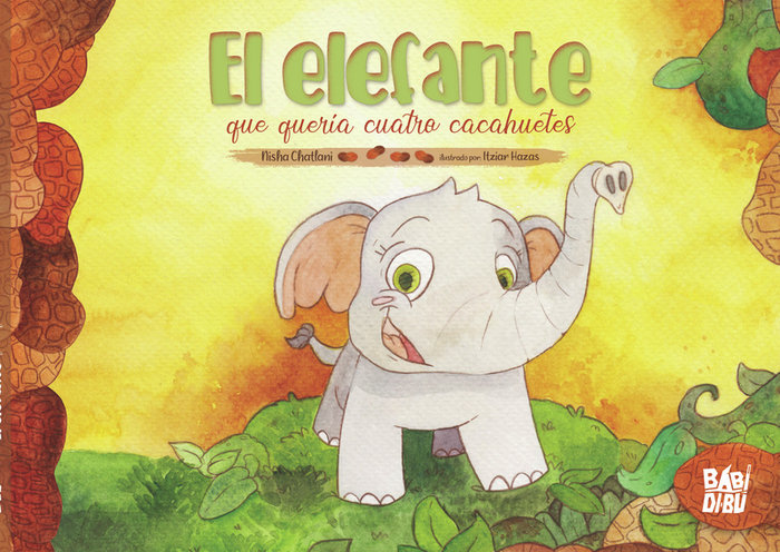 Elefante que queria cuatro cacahuetes,el