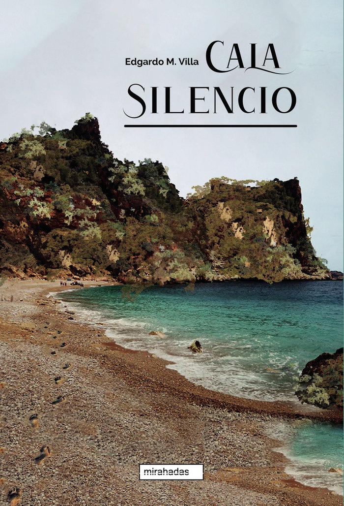 Cala silencio