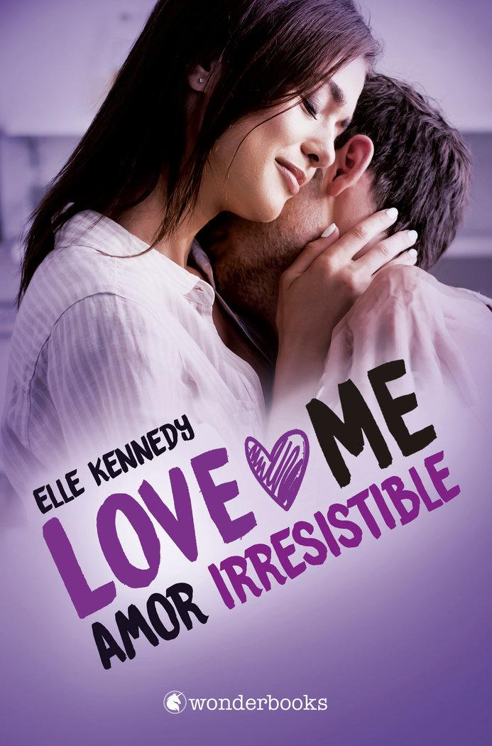 Amor irresistible serie love me 3