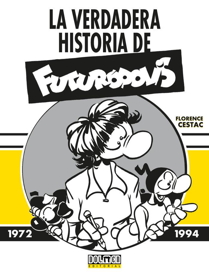 La verdadera historia de futuropolis