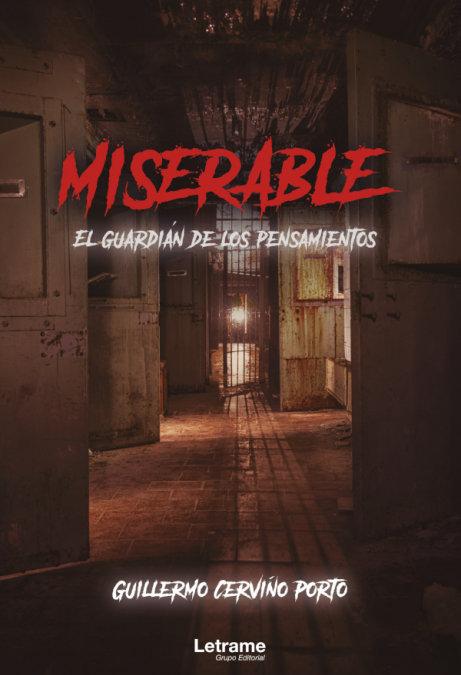 Miserable. el guardian de los pensamientos