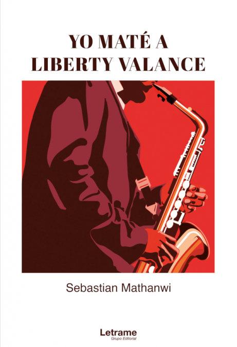 Yo mate a liberty valance