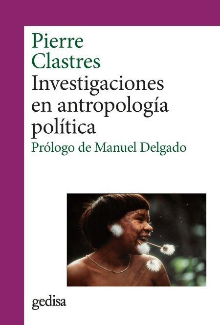 Investigaciones en antropologia politica