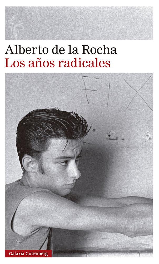 Años radicales,los