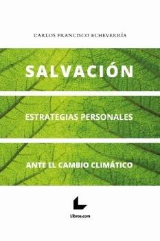 Salvacion estrategias personales ante el cambio climatico
