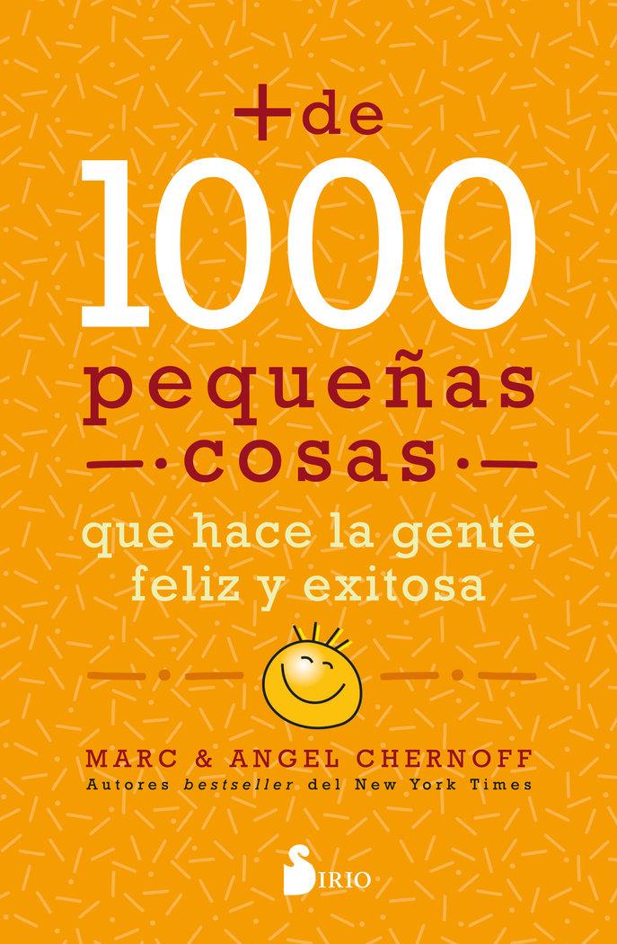 Mas de mil pequeñas cosas que hace la gente feliz y exitosa