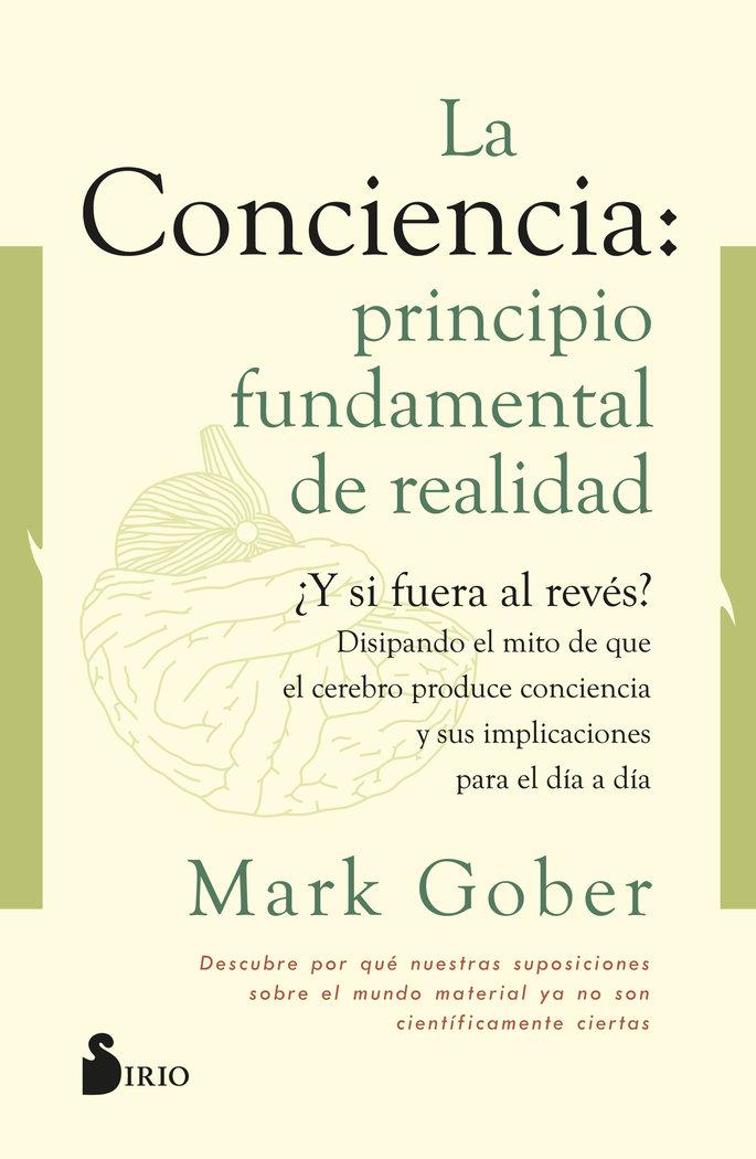 La conciencia principio fundamental de re